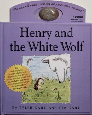 Henry and the White Wolf [With One Stone]  by  Tyler Karu