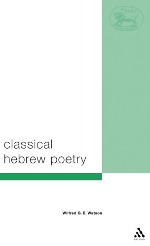 Classical Hebrew Poetry: A Guide to Its Techniques  by  Wilfred G.E. Watson