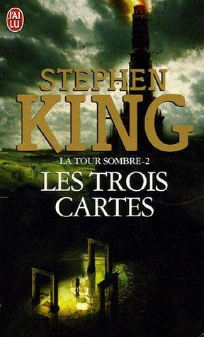 Les trois cartes (La tour sombre, #2)  by  Stephen King