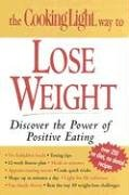 The Cooking Light Way to Lose Weight  by  Cooking Light Magazine