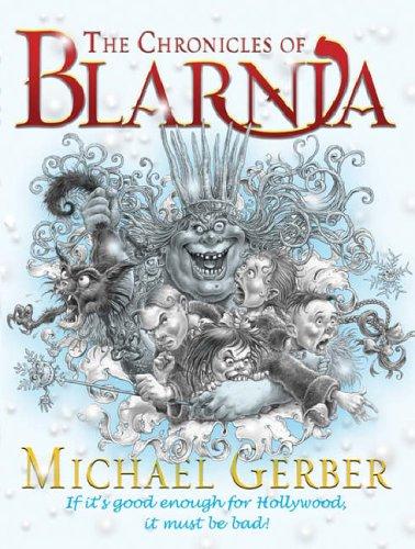 The Chronicles Of Blarnia Michael Gerber