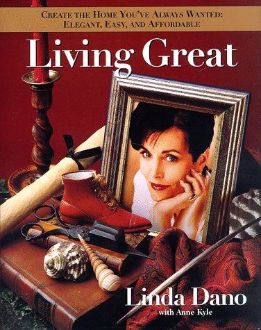 Living Great  by  Linda Dano
