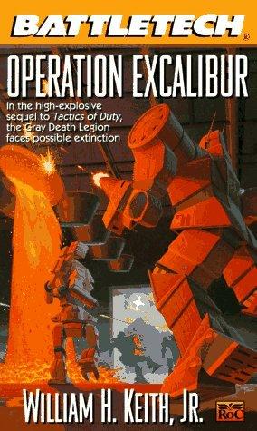 Operation Excalibur William H. Keith Jr.