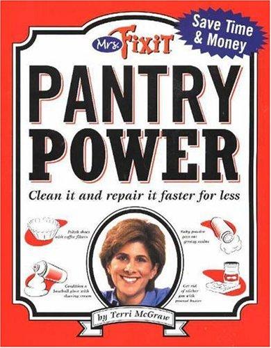 Mrs. Fixit: Pantry Power Terri McGraw