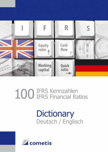 100 Ifrs Kennzahlen/Ifrs Financial Ratios Dictionary Ulrich Wiehle