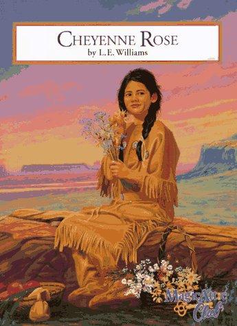 Cheyenne Rose Laura E. Williams