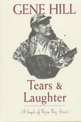 Tears and Laughter  by  Gene Hill
