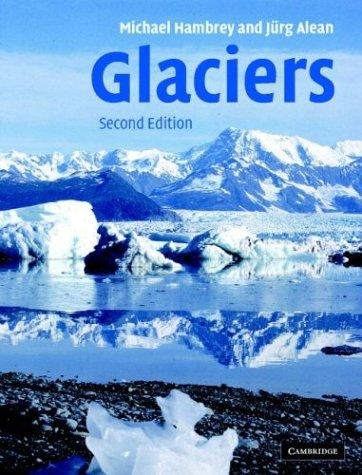 Glaciers  by  Michael J. Hambrey