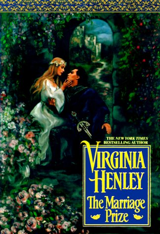 The Marriage Prize (Medieval Plantagenet, #3)  by  Virginia Henley