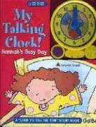 My Talking Clock: Hannahs Busy Day  by  Jenny Miglis