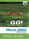 Go! with Microsoftoffice Word 2003- Comprehensive Shelley Gaskin