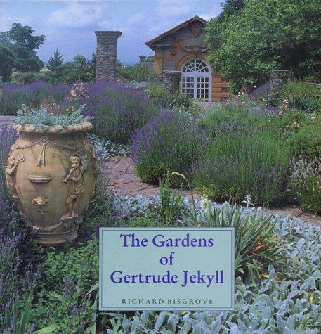 The Gardens of Gertrude Jekyll Richard Bisgrove