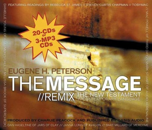 The Message//Remix: Remix the New Testament Eugene H. Peterson