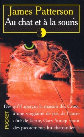 Au chat et à la souris (Alex Cross, #4) James Patterson