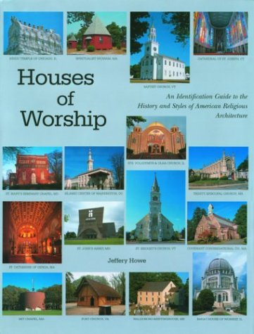 The Houses We Live In: An Identification Guide To The History And Style Of Ameri  by  Jeffery W. Howe