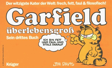 Garfield überlebensgroß  by  Jim Davis