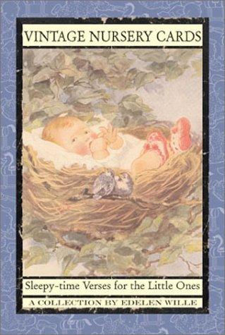 Vintage Nursery Cards: Sleepy-Time Verses for the Little Ones Edelen Wille