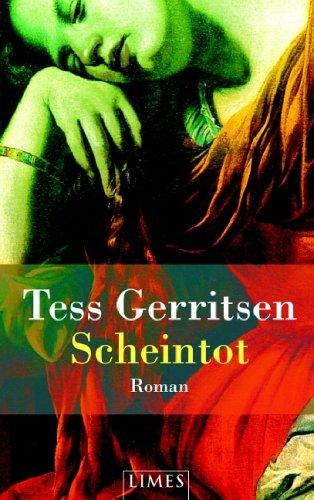 Scheintot (Jane Rizzoli & Maura Isles, #5) Tess Gerritsen