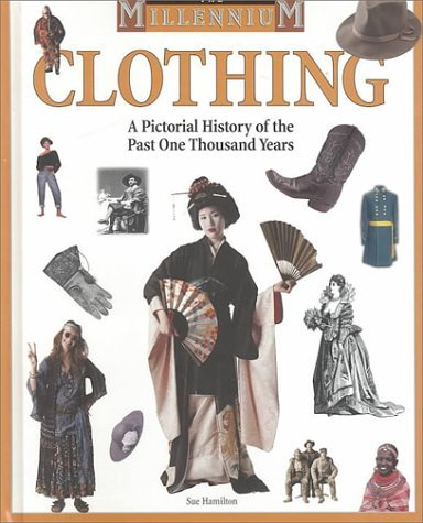 Clothing: A Pictorial History Of The Past One Thousand Years Sue L. Hamilton