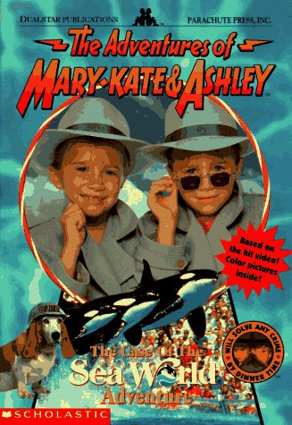 The Case of the Sea World Adventure (The Adventures of Mary Kate and Ashley, #1) Cathy East Dubowski