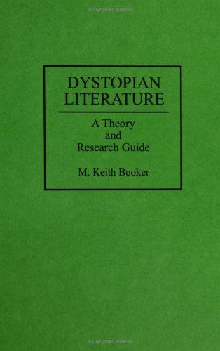 Antiutopija v moderni literaturi : fikcija kot družbena kritika  by  M. Keith Booker