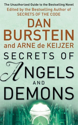 Secrets Of Angels And Demons Dan Burstein