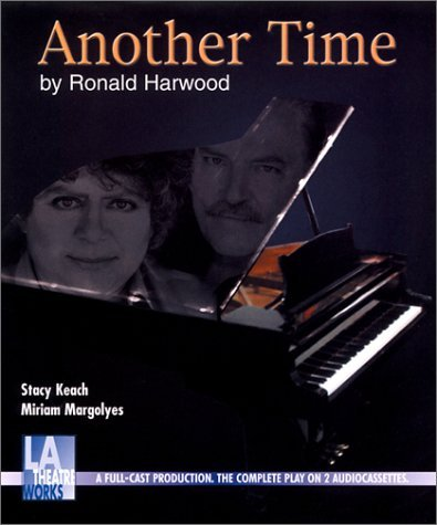 Another Time  by  Ronald Harwood