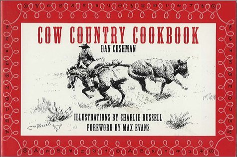Cow Country Cookbook Dan Cushman