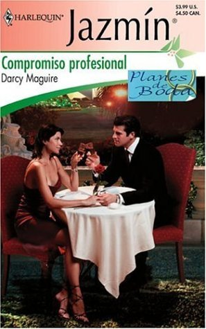 Compromiso Profesional = Professional Commitment Darcy Maguire