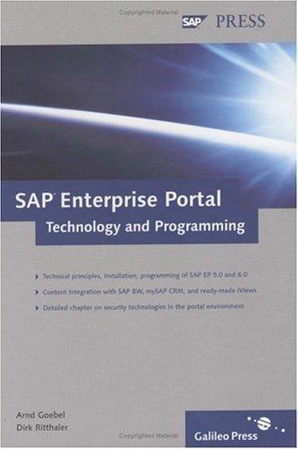 Sap Enterprise Portal: Technology and Programming  by  Arnd Goebel