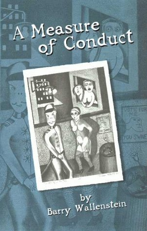 A Measure Of Conduct  by  Barry Wallenstein