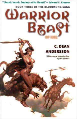 Warrior Beast (Bloodsong Saga, v.3) (Bloodsong Saga Ser. 3)  by  C. Dean Andersson