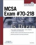McSa Exam #70-218 in Depth  by  Conan Kezema