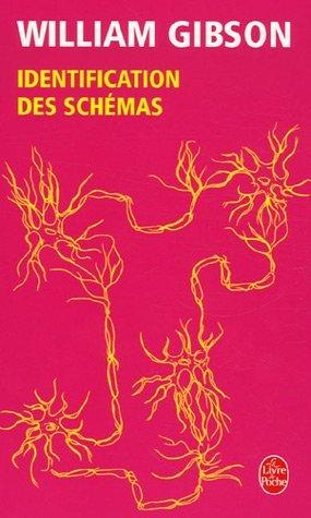 Identification des schémas  by  William Gibson