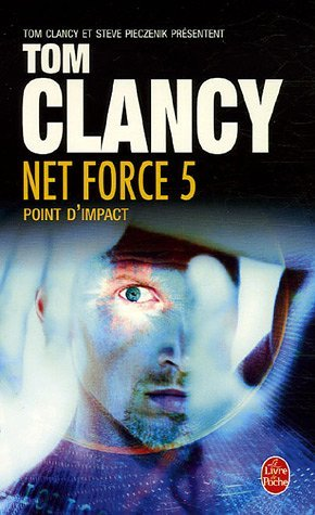 Point dImpact (Tom Clancys Net Force, #5)  by  Steve Perry