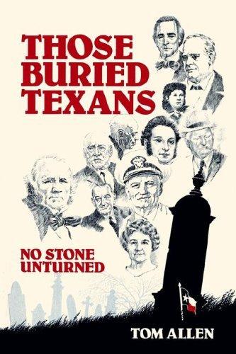 Those Buried Texans Tom Allen