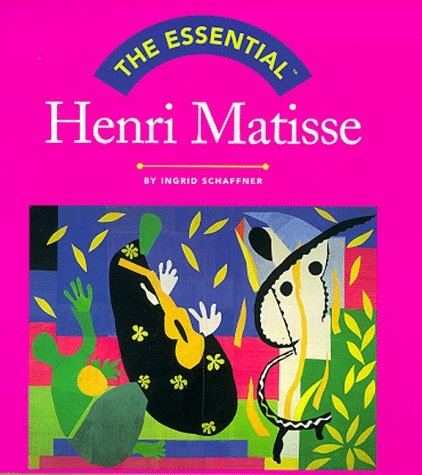 Henri Matisse (Essential Series)  by  Ingrid Schaffner