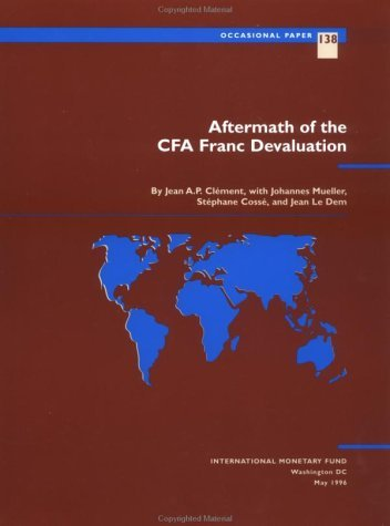 Aftermath of the CFA Franc Devaluation  by  Jean A.P. Clément