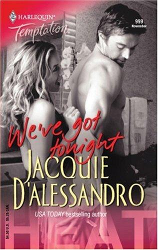 Weve Got Tonight Jacquie DAlessandro