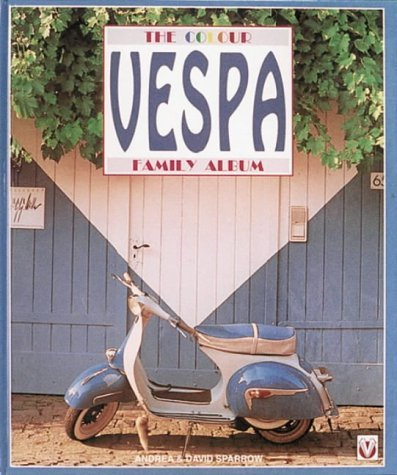 Vespa: The Colour Family Album David Sparrow