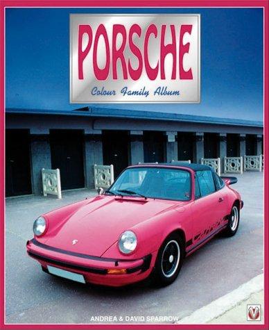 Porsche Colour Family Album  by  David Sparrow
