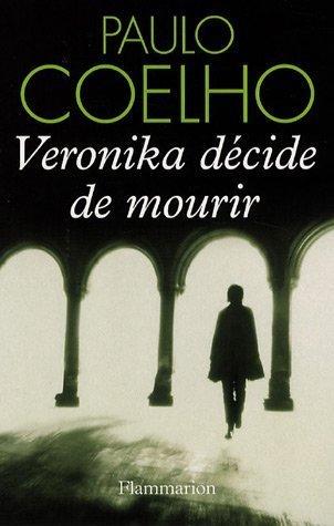 Veronika décide de mourir Paulo Coelho