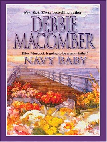 Navy Baby (Navy #5) Debbie Macomber