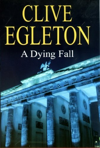 A Dying Fall Clive Egleton