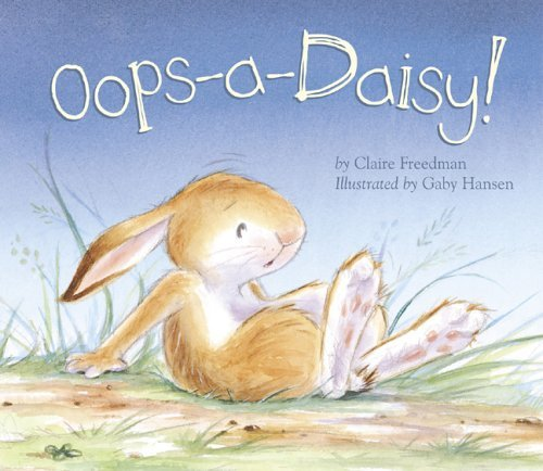 OOPS-A-Daisy!  by  Claire Freedman