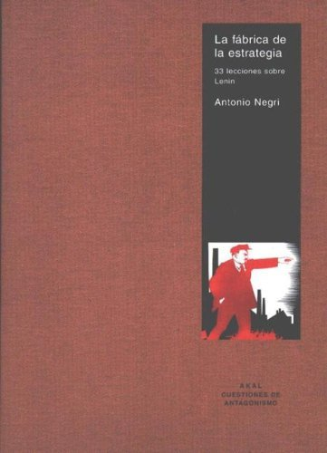 La Fabrica de Estrategia  by  Antonio Negri