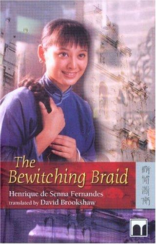 The Bewitching Braid  by  Henrique de Senna Fernandes