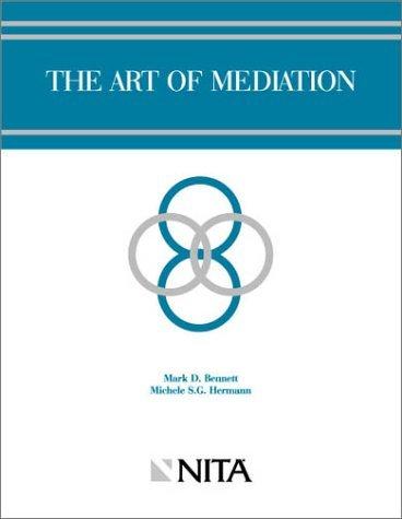 The Art Of Mediation Michele G. Hermann