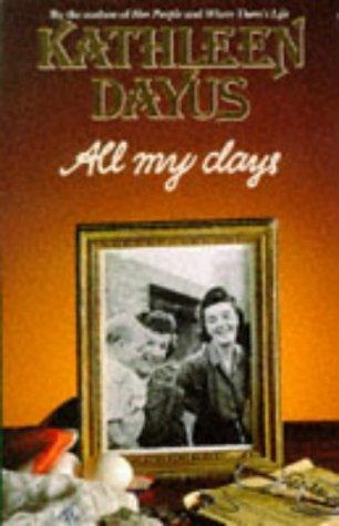 All My Days Kathleen Dayus