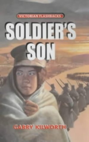Soldiers Son  by  Garry Douglas Kilworth